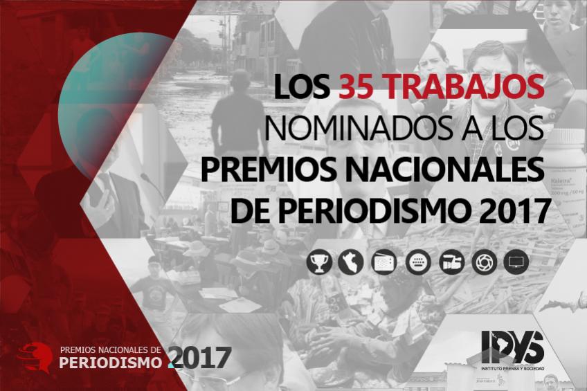 Accede a los 35 trabajos nominados a los Premios Nacionales de Periodismo 2017