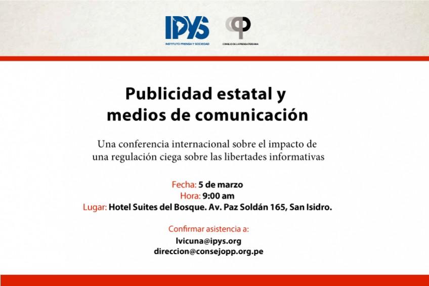 IPYS y CPP organizan conferencia internacional sobre regulación de la publicidad estatal en medios