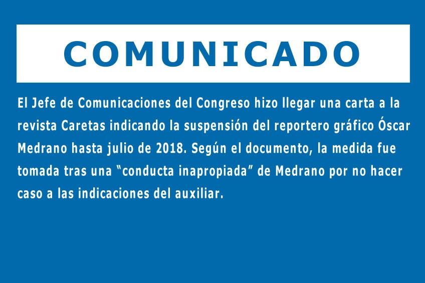 Perú: jefe de prensa del Congreso impide ingreso de reportero gráfico al Parlamento hasta julio de 2018