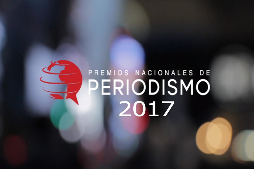 Premios Nacionales de Periodismo 2017: Estos son los nominados de cada categoría