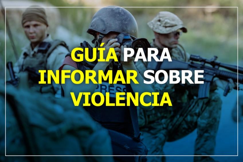 Tragedies & Journalists, una guía para informar sobre violencia protegiendo a las víctimas