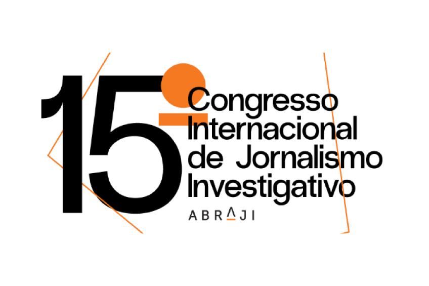 Abraji abre inscripciones para el XV Congreso Internacional de Periodismo de Investigación