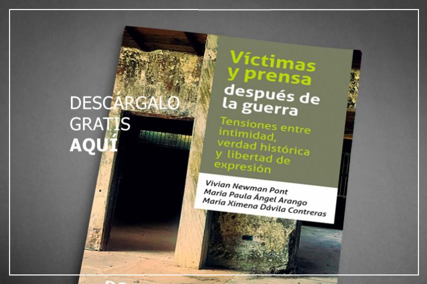 """Descarga """"Víctimas y prensa después de la guerra"""", una guía para narrar acontecimientos respetando a las víctimas"""