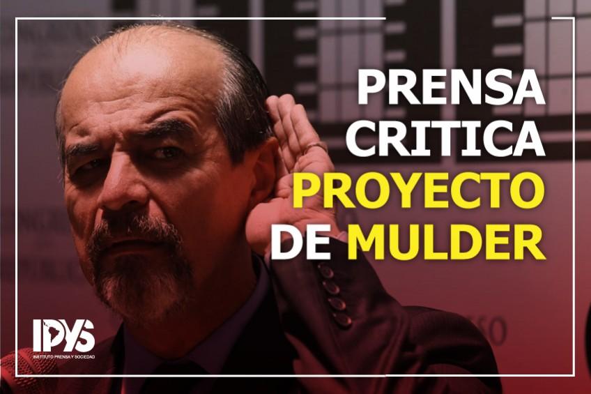 'Ley Mulder': Estas son las reacciones de la prensa ante el proyecto que prohíbe la publicidad estatal en medios