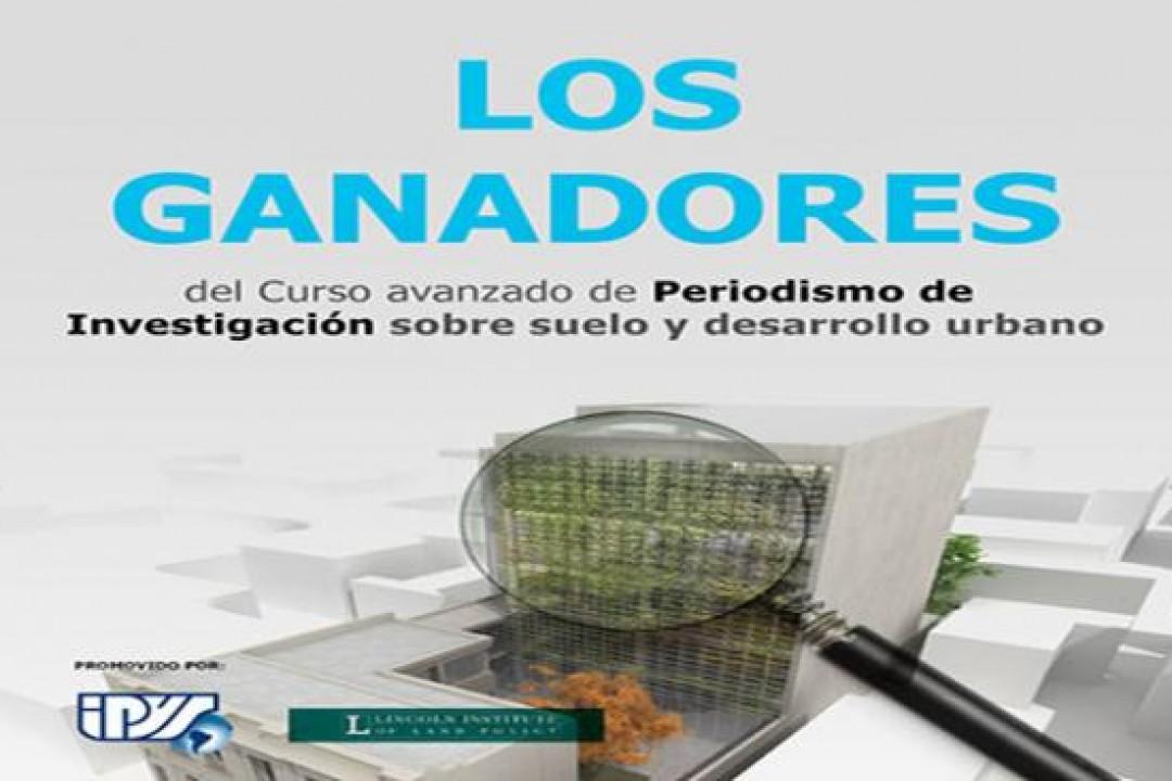 Región: 22 periodistas latinoamericanos ganan becas para participar de curso sobre Suelo y Desarrollo Urbano
