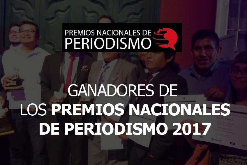Premios Nacionales de Periodismo 2017: Estos son los ganadores de todas las categorías