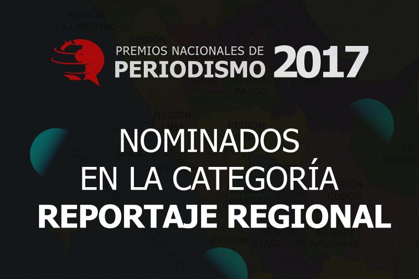 Premios Nacionales de Periodismo: estos son los cinco nominados para Reportaje Regional