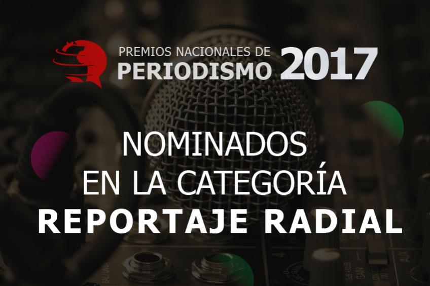 Premios Nacionales de Periodismo: estos son los cinco nominados para Reportaje Radial