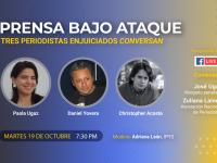 Prensa bajo ataque: tres periodistas conversan