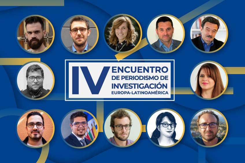 Estos son los 12 ponentes del IV Encuentro Europa-Latinoamérica de Periodismo de Investigación