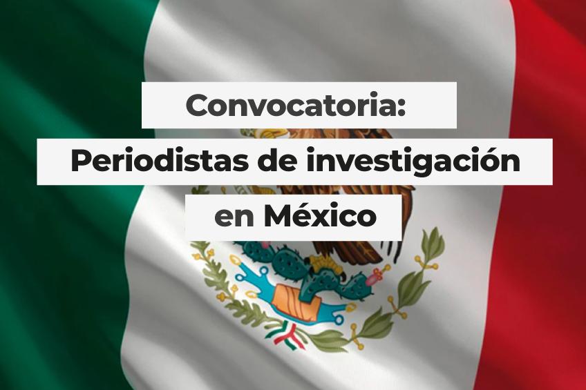 México: CAPIR convoca a medios locales y periodistas independientes mexicanos a participar en un proyecto de investigación